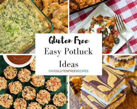 40 easy potluck ideas faveglutenfreerecipes com