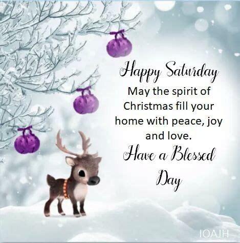 christmastide  good morning christmas saturday  happy saturday quotes