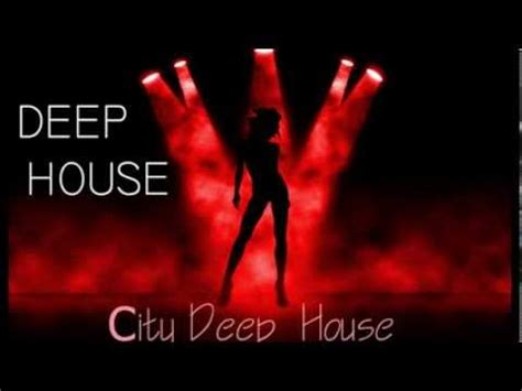 deep house music youtube deep house music 2014 favorite collection youtube