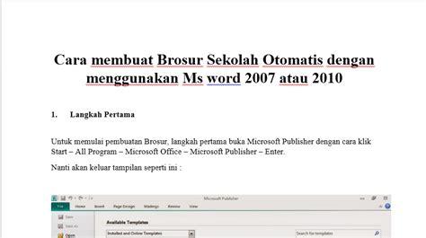 membuat brosur menggunakan microsoft word download cara membuat brosur sekolah otomatis menggunakan