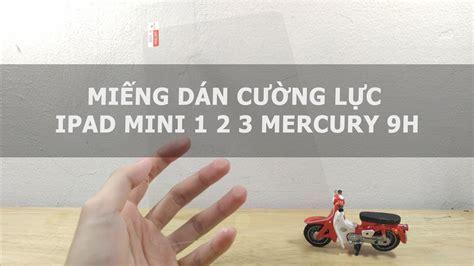 Mini 1 2 Dan 3 MiẠNg D 225 N Cæ á Ng Lá C Mini 1 2 3 Mercury 9h ä á Chæ I Di ä á Ng