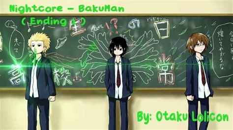 bakuman ending 2 nightcore bakuman ending 2