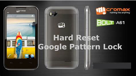 micromax a064 pattern lock youtube how to hard reset micromax bolt a61 unlock google