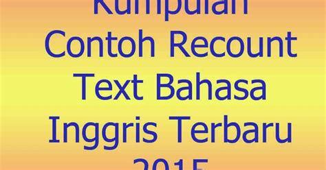 contoh text biography dalam bahasa inggris kumpulan contoh recount text bahasa inggris terbaru 2015