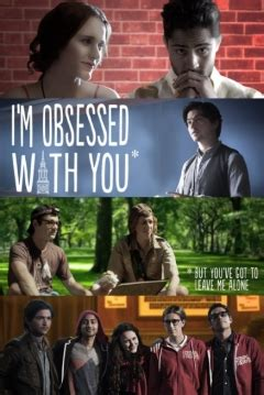 sinopsis film the obsessed pel 237 cula i m obsessed with you but you ve got to leave