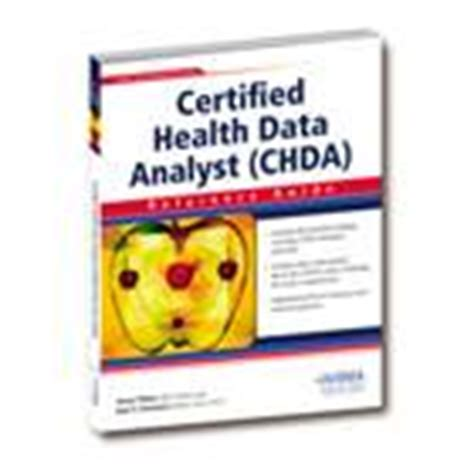 Certified Health Data Analyst by Certified Health Data Analyst Reference Guide Available Mcknight S Term Care News