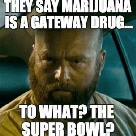 Pot Meme - gateway drug funny pictures quotes memes jokes