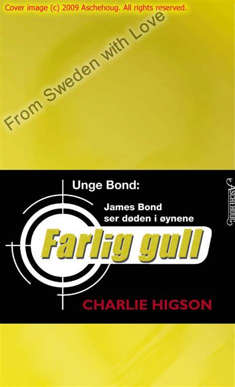 Petualangan Bond Or Die Higson bond charlie higson novels