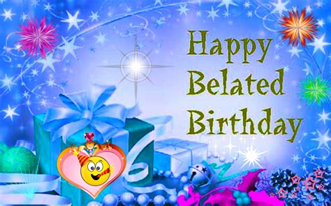 Happy Belated Birthday Wishes Happy Belated Birthday Wishes Wallpapers And Quotes