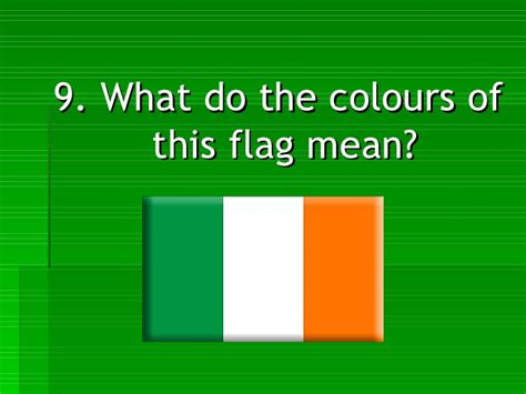 what do the colors mean on the irish flag quiz on ireland