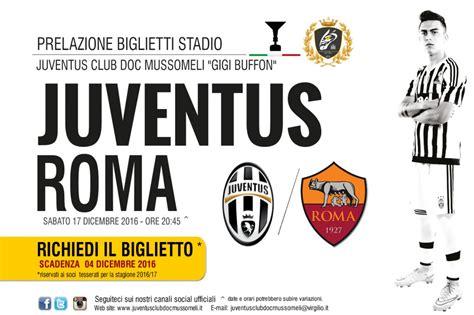 Calendario Serie A Roma Juventus Richiesta Biglietti Cionato Serie A Juventus Roma