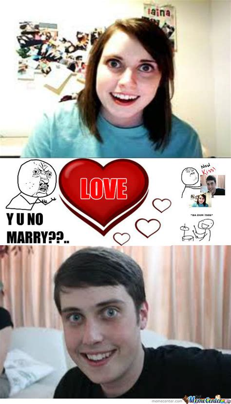 Overbearing Girlfriend Meme - overly attached girlfriend