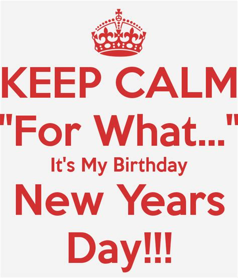 new year birthday years new year birthday 28 images birthday on new year s