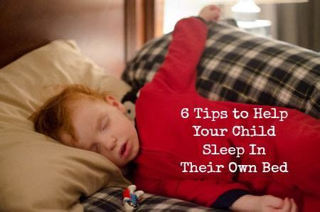 how to get in bed with your mom 6 tips to help your child sleep in their own bed again