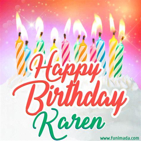 happy birthday gif  karen  birthday cake  lit candles   funimadacom