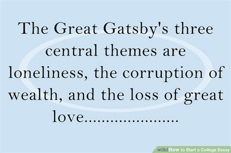 one sentence theme of the great gatsby 5 easy ways to start a college essay with pictures
