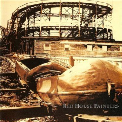 red house painters lyrics red house painters song lyrics by albums metrolyrics
