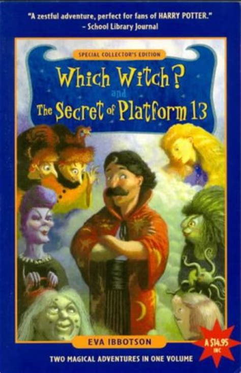 The Secret Of Platform 13 By which witch the secret of platform 13 two magical
