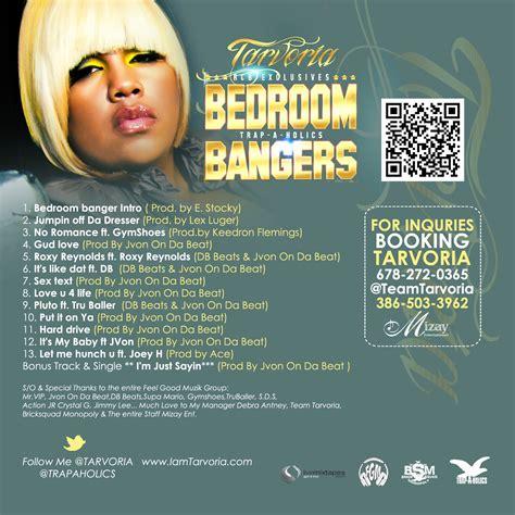 bedroom mixtape tarvoria bedroom bangers trap a holics