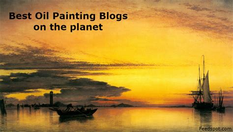 30 oil painting blogs and websites for oil painters