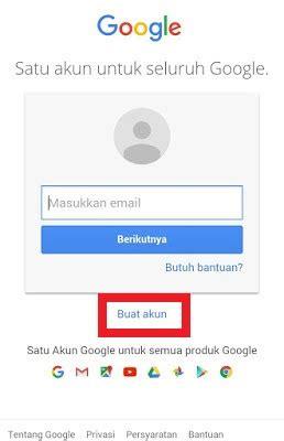 cara membuat akun google melalui hp cara membuat gmail melalui google membuat imel baru