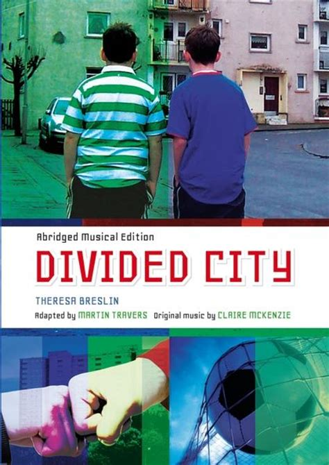 divided city divided city abridged musical edition theresa breslin a c black childrens educational