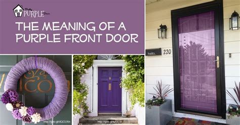 Purple Front Door Meaning Paint Your Door Puprle Pretty Front Door Color Meanings