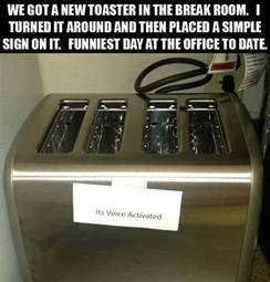 Toaster Jokes Voice Activated Toaster Prank In Office Break Room 9buz