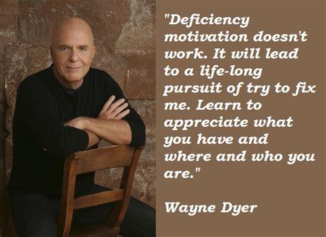 wayne dyer quotes wayne dyer motivational quotes quotesgram