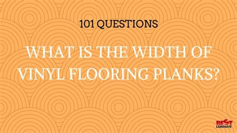 what is the width of vinyl flooring planks