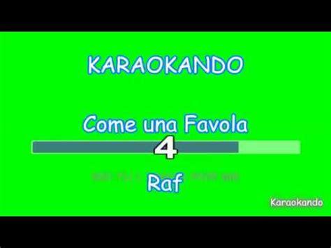 testo raf come una favola karaoke italiano come una favola raf testo