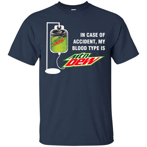 my is blood in of my blood type is mountain dew t shirt allbluetees t