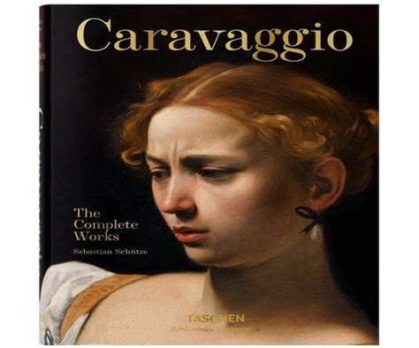 caravaggio the complete works 9783836562867 caravaggio the complete works district artisan