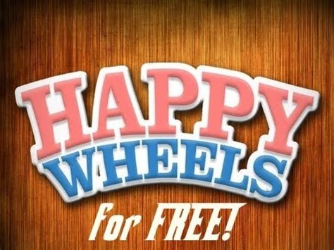 get the full version of happy wheels how to get happy wheels full version for free youtube