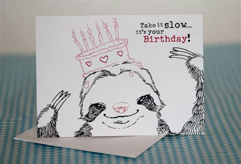 Sloth Birthday Cards Happy Birthday Sloth Greeting Card By Welcometothedoghouse