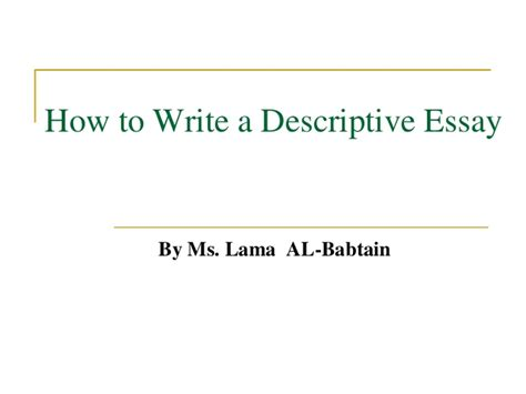 Steps To Writing A Descriptive Essay by Step By Step Guide To Writing A Descriptive Essay