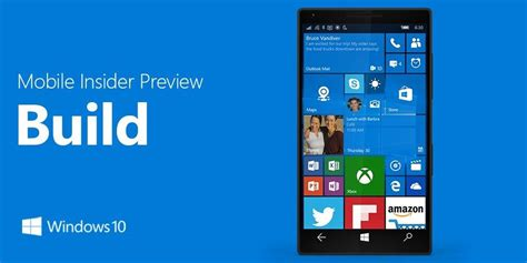 mobile build a microsoft s new build for windows 10 mobile still not