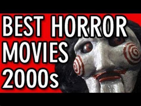 best horror of 2000s best horror 2000 to 2012