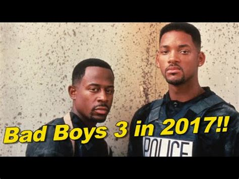 7 Reasons Why Bad Boys by Bad Boys 3 And 4 Coming In 2017 And 2019