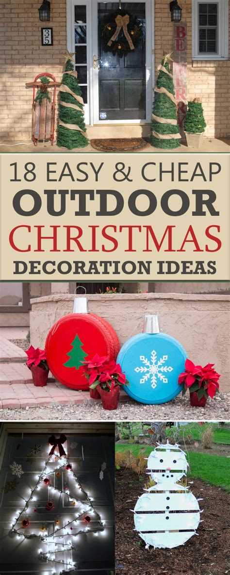 easy homemade outdoor christmas decorations 18 easy and cheap diy outdoor decoration ideas