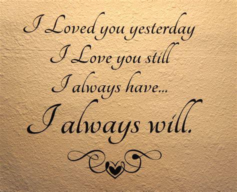 7 I Still by I Loved You Yesterday I You Still I Always I