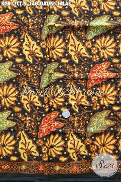 Kain Batik Cap Daun Etnic batik kain cap tulis motif daun talas batik halus bahan