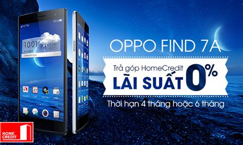 themes cho oppo find 7a trả g 243 p homecredit l 227 i suất 0 d 224 nh cho oppo find 7a