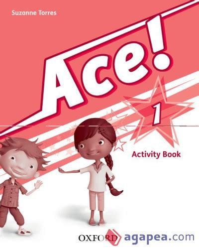 ace 3 activity book ace 1 activity book oxford university press espa 209 a s a agapea libros urgentes