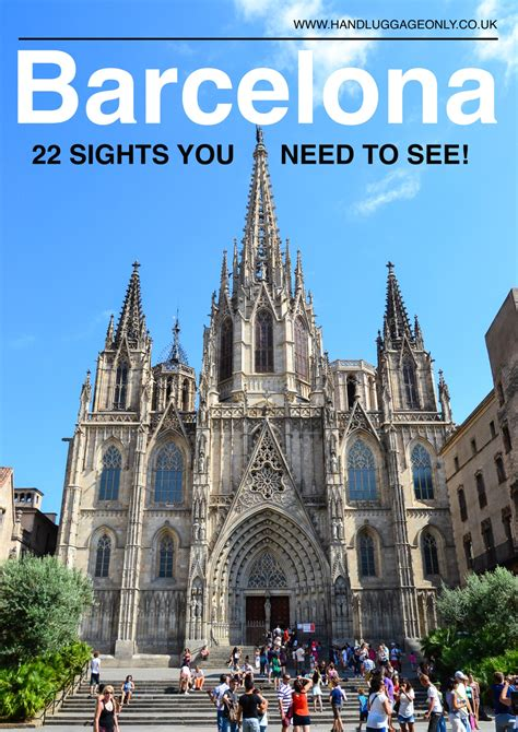best places to visit barcelona 22 places to see when in barcelona spain luggage