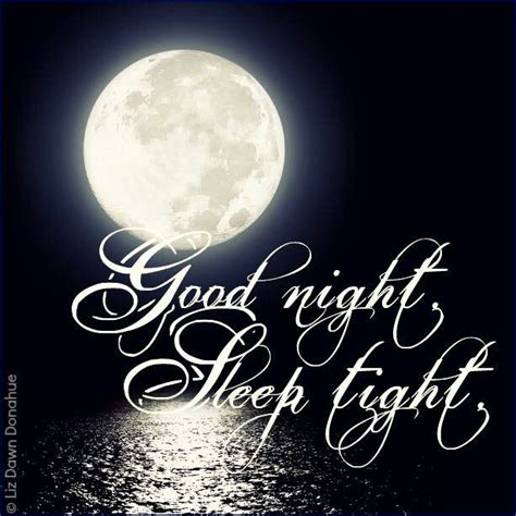 goodnight sleep tight good night sleep tight amen