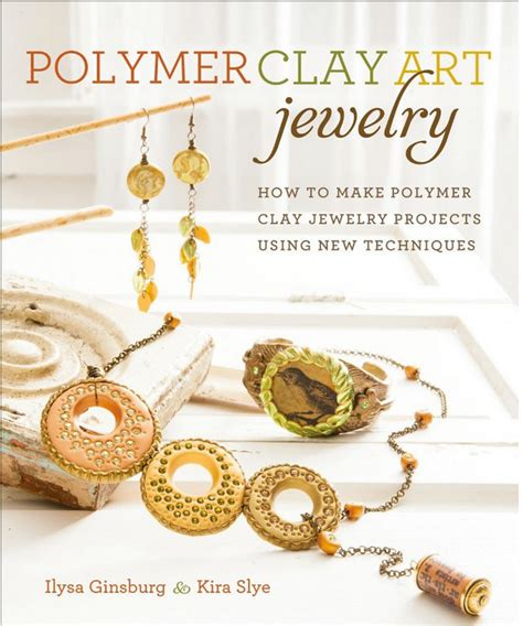 how to make clay for jewelry polymer clay jewelry book how to make polymer clay by