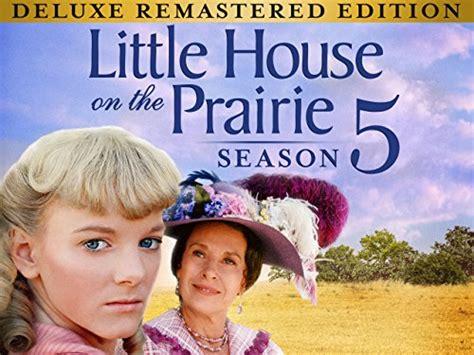 watch little house on the prairie watch little house on the prairie episodes season 5 tv guide
