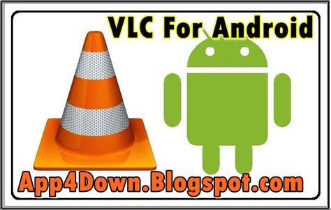 vlc player for apk vlc 0 9 7 for android apk free update app4downloads app for downloads