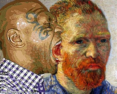 van gogh ear what did mike tyson say to vincent van gogh rebrn com